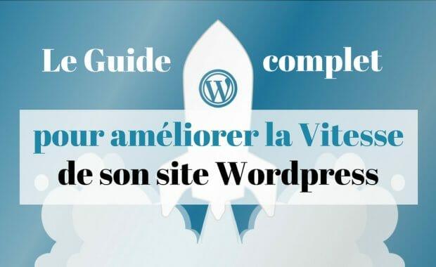 optimiser vitesse wordpress guide