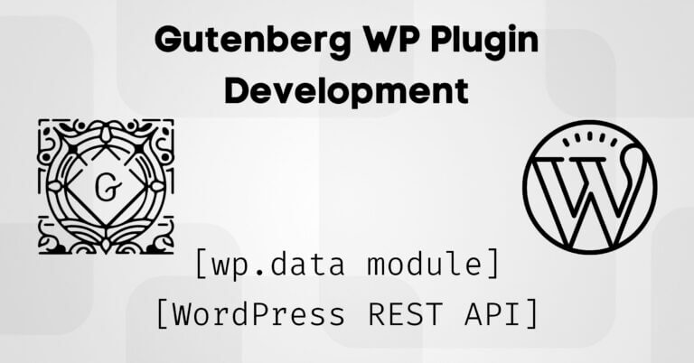 Gutenberg-wp-data-module-rest-api