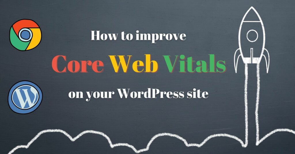improve core web vitals for WordPress