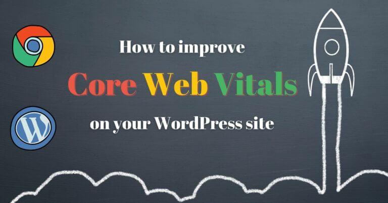 improve core web vitals for WordPress
